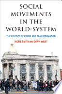 Social movements in the world-system : the politics of crisis and transformation /