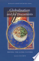 Essays and studies, 2006 : globalisation and its discontents /