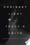 Ordinary light : a memoir /