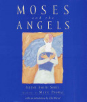 Moses and the angels /