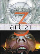 Art 21 : art in the twenty-first century 3 /
