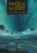 The Prince of Egypt : a new vision in animation /