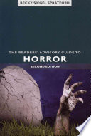 The readers' advisory guide to horror /