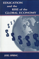 Education and the rise of the global economy /