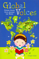 Global voices : picture books from around the world /