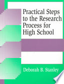 Practical steps to the research process for high school /