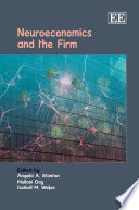 Neuroeconomics and the Firm.