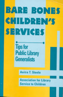 Bare bones children's services : tips for public library generalists /
