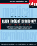 Quick medical terminology : a self-teaching guide /
