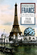 Transnational France : the modern history of a universal nation /