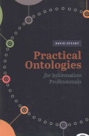 Practical Ontologies for Information Professionals /