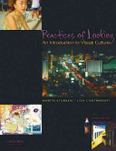 Practices of looking : an introduction to visual culture /