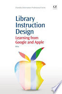 Library instruction design learning from Google and Apple /
