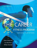 The career fitness program : exercising your options /