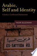 Arabic, self and identity a study in conflict and displacement /