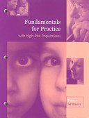 Fundamentals for practice with high-risk populations /
