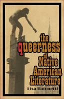 The queerness of Native American literature /