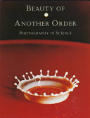 Beauty of another order : photography in science /