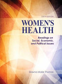 Women's health : readings on social, economic, and political issues /