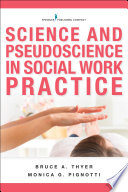 Science and pseudoscience in social work practice /
