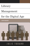 Library management for the digital age : a new paradigm /