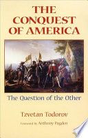 The conquest of America : the question of the other /