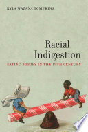 Racial indigestion : eating bodies in the nineteenth century /