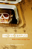 The war complex : World War II in our time /