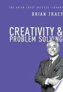 Creativity and problem solving /
