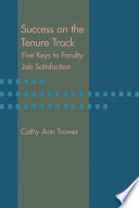 Success on the tenure track : five keys to faculty job satisfaction /