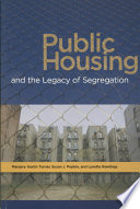 Public housing and the legacy of segregation /