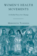 Women's health movements : a global force for change /