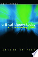 Critical theory today : a user-friendly guide /