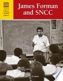 James Forman and SNCC /