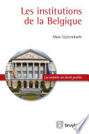 Les institutions de la Belgique /