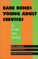 Bare bones young adult services : tips for public library generalists /