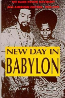 New day in Babylon : the Black power movement and American culture, 1965-1975 /