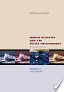 Human behavior and the social environment, micro level : individuals and families /