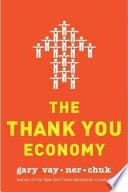 The thank you economy /