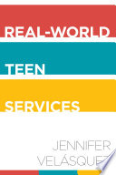 Real-world teen services /