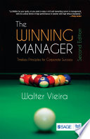 The winning manager : timeless principles for corporate success /