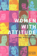 Women with attitude : lessons for career management /