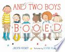 And two boys booed /