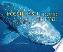 Fossil fish found alive : discovering the coelacanth /