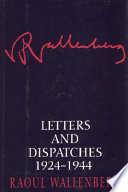Letters and dispatches, 1924-1944 /