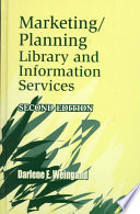 Marketing/planning library and information services /