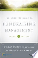 The complete guide to fundraising management /