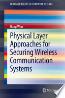 Physical layer approaches for securing wireless communication systems /