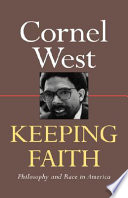 Keeping faith : philosophy and race in America /