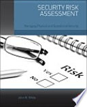 Security risk assessment managing physical and operational security /